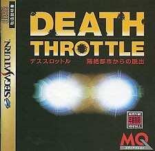 Covers Death Throttle: Kakuzetsu Toshi kara no Dasshutsu saturn